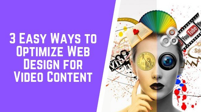 Optimize Web Design for Video Content
