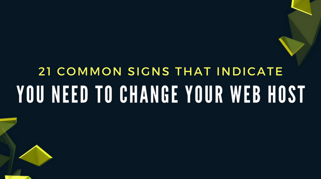 Signs That Indicate You Need To Change Your Web Host