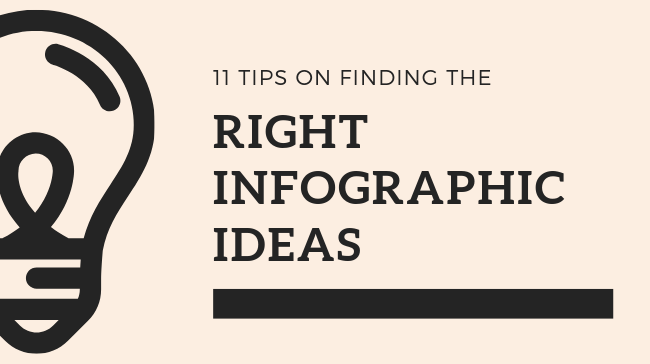 Tips on Finding the Right Infographic Ideas