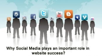 Why Social Media Plays an Important Role in Website Success?
