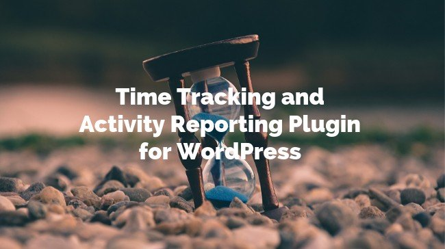 Time Tracking and Activity Reporting