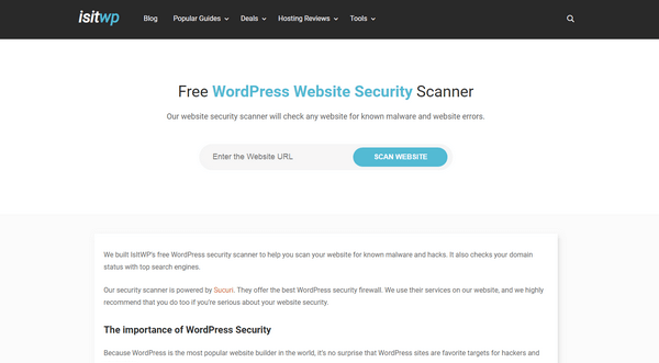 WordPress Website Security Scanner by IsItWP helps a website to quickly look for any potential vulnerability threats.