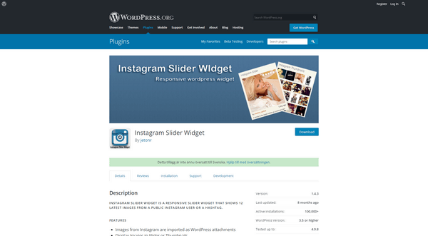Instagram Slider Widget enables you to show up to 12 most recent Instagram images.