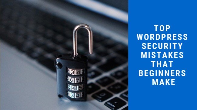 WordPress Security Mistakes