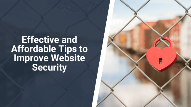 Effective and Affordable Tips to Improve Website Security