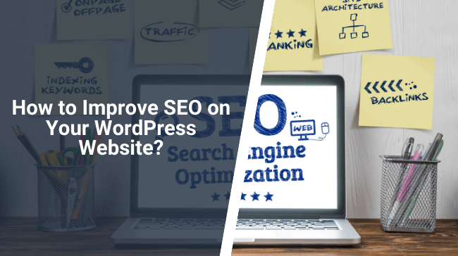 How to Improve SEO on Your WordPress Website?