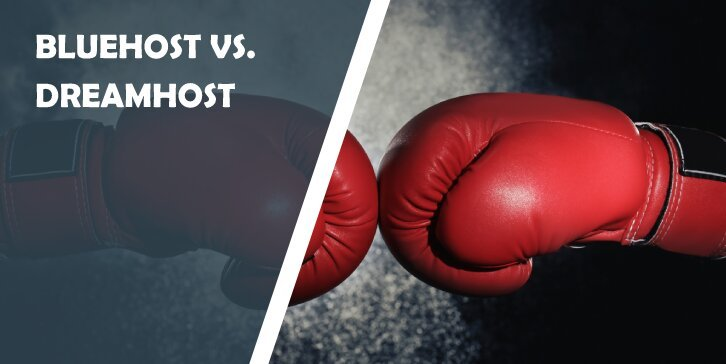 Bluehost vs. DreamHost - Which Web Host Should You Go for