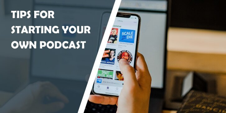 Top 10 Tips for Starting Podcast