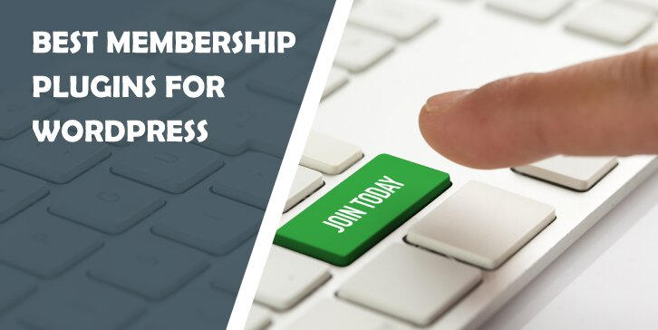 Best Membership Plugins for WordPress: Entice Visitors by Making Parts of Your Website Exclusive
