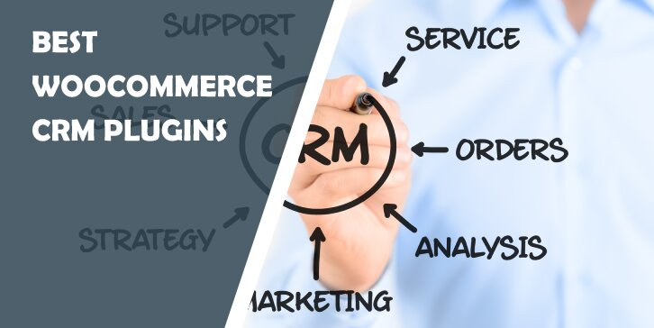 Best WooCommerce CRM Plugins That Will Improve the Efficiency of Your Online Store