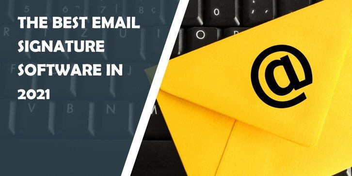 Best Email Signature Software in 2021