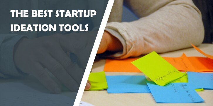 The Best Startup Ideation Tools