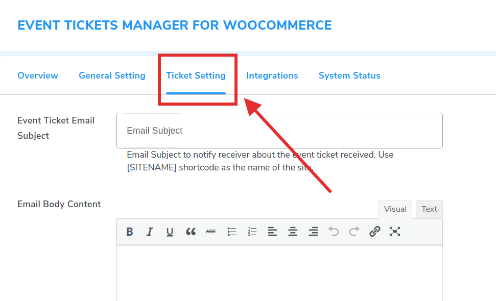 Configuring the ticket settings